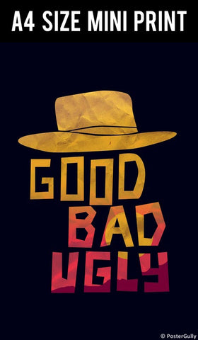 Mini Prints, Good Bad Ugly Hat | Mini Print, - PosterGully