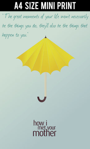Mini Prints, Great Moments Of Life | HIMYM | Mini Print, - PosterGully