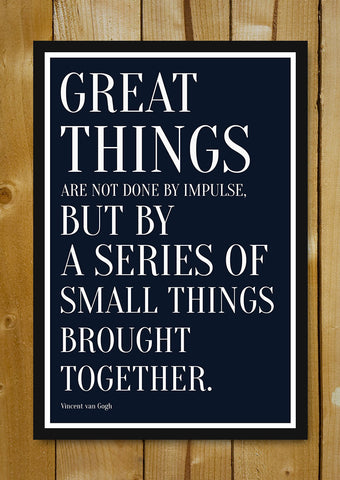 Glass Framed Posters, Great Things Quote Vincent Van Gogh Glass Framed Poster, - PosterGully - 1