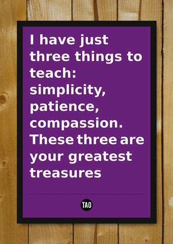 Glass Framed Posters, Greatest Treasures - Tao Motivational Quote Glass Framed Poster, - PosterGully - 1