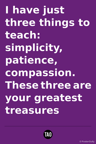 Wall Art, Greatest Treasures-Tao Motivational Quote, - PosterGully