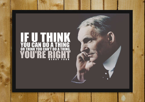 Glass Framed Posters, Henry Ford Quote You Are Right Glass Framed Poster, - PosterGully - 1