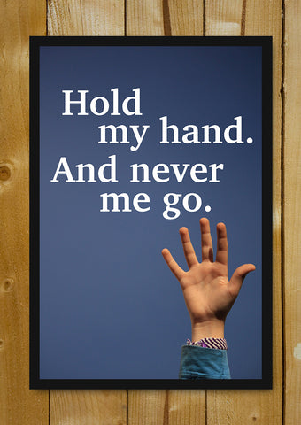 Glass Framed Posters, Hold My Hand Glass Framed Poster, - PosterGully - 1