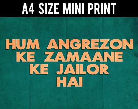 Mini Prints, Hum Angrezon Ke Zamaane | Sholay | Mini Print, - PosterGully