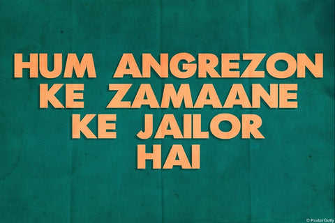 Wall Art, Hum Angrezon Ke Zamaane | Sholay, - PosterGully