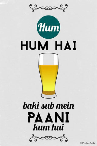 Wall Art, Hum Hum Hai Beer Quote, - PosterGully