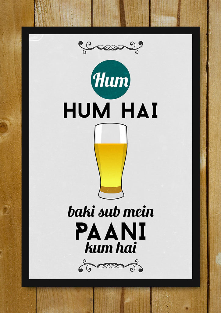Hum Quote Awesome Buy Framed Posters Online Shopping India Hum Hum Hai Beer Quote