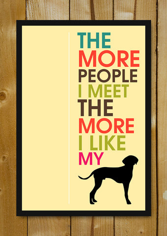 Glass Framed Posters, I Love My Dog Humour Glass Framed Poster, - PosterGully - 1