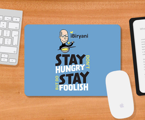 Mousepads, Steve Jobs-Stay Hungry Stay Foolish Mousepad | Artist: MyArtini Bar, - PosterGully