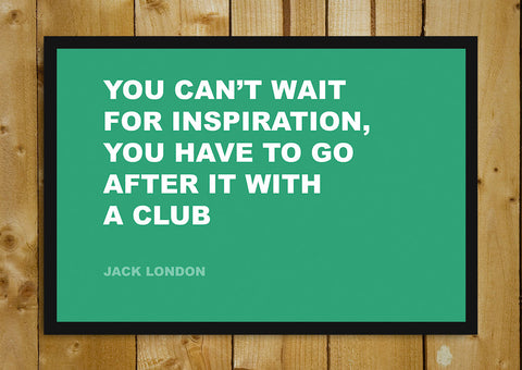 Glass Framed Posters, Inspiration  Jack London  Creativity Quote  Glass Framed Poster, - PosterGully - 1