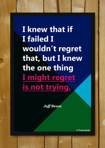 Glass Framed Posters, Jeff Bezos regret | Startup Quote | Glass Framed Poster, - PosterGully - 5