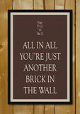 Glass Framed Posters, Just Another Brick In The Wall Poster Glass Framed Poster, - PosterGully - 1