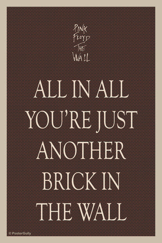 Wall Art, Just Another Brick In The Wall Poster, - PosterGully