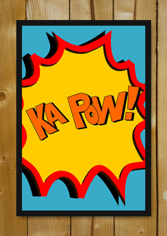Glass Framed Posters, Ka Pow Comic Sfx Glass Framed Poster, - PosterGully - 1