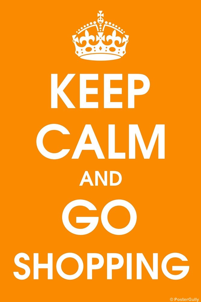 Wall Art, Keep Calm And Go Shopping, - PosterGully