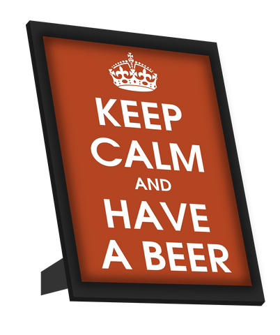 Framed Art, Keep Calm And Have A Beer Framed Art, - PosterGully