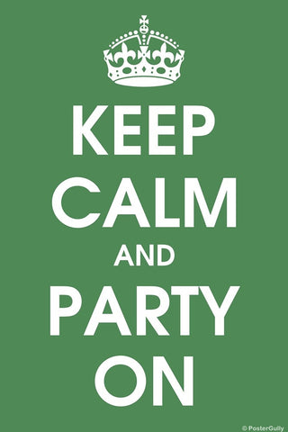 Wall Art, Keep Calm And Party On, - PosterGully