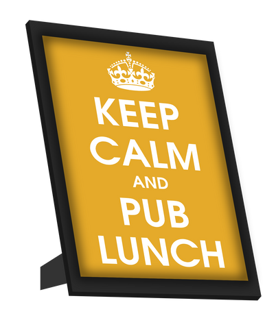 Framed Art, Keep Calm And Pub Lunch Framed Art, - PosterGully