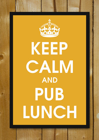 Glass Framed Posters, Keep Calm And Pub Lunch Glass Framed Poster, - PosterGully - 1