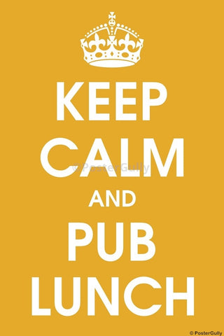 Wall Art, Keep Calm And Pub Lunch, - PosterGully