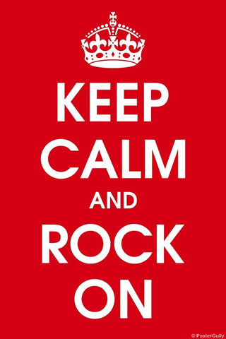 Wall Art, Keep Calm And Rock On, - PosterGully