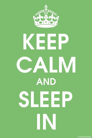Wall Art, Keep Calm And Sleep In, - PosterGully