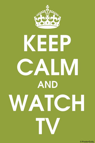 Wall Art, Keep Calm And Watch TV, - PosterGully