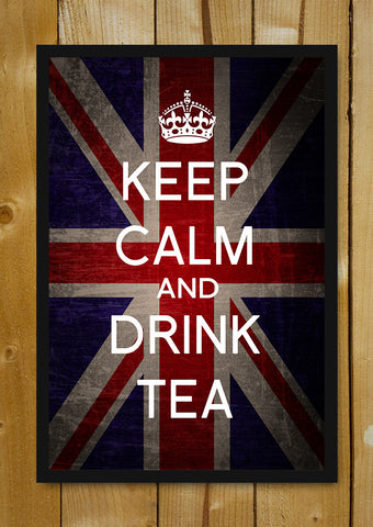Glass Framed Posters, Keep Calm & Drink Tea Glass Framed Poster, - PosterGully - 1