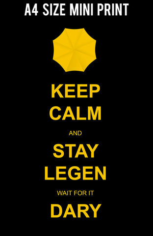 Mini Prints, Keep Calm & Stay Legendary | Mini Print, - PosterGully
