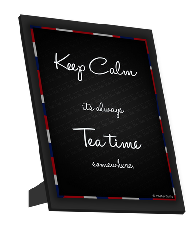 Framed Art, Keep Calm Tea Time Framed Art, - PosterGully
