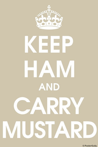 Wall Art, Keep Ham And Carry Mustard, - PosterGully