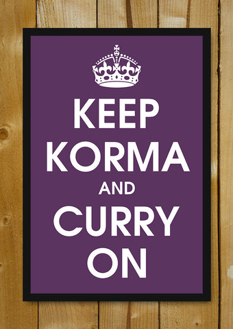 Glass Framed Posters, Keep Korma And Curry On Glass Framed Poster, - PosterGully - 1