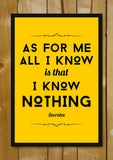 Glass Framed Posters, Know Nothing Socrates Quote Glass Framed Poster, - PosterGully - 1