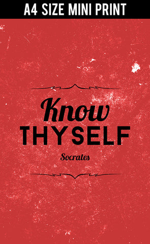 Mini Prints, Know Thyself Socrates Quote | Mini Print, - PosterGully