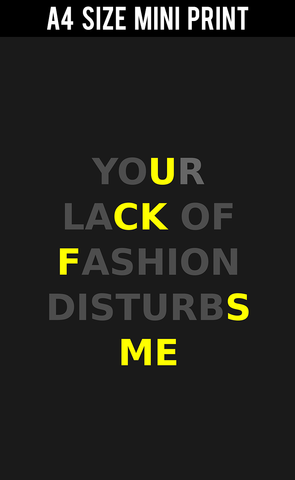 Mini Prints, Lack Of Fashion Quote | Mini Print, - PosterGully