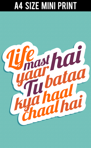 Mini Prints, Life Mast Hai Yaar Humour | Mini Print, - PosterGully