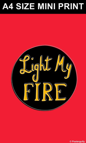 Mini Prints, Light My Fire | Doors | Pop Color | Mini Print, - PosterGully