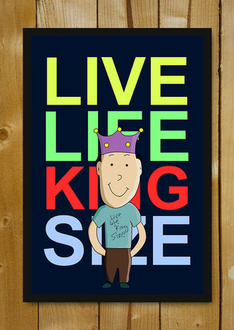 Glass Framed Posters, Live Life King Size Glass Framed Poster, - PosterGully - 1