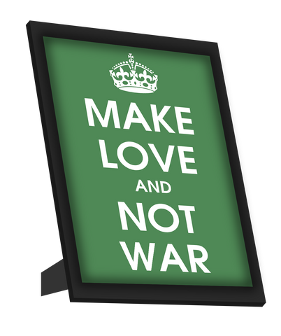 Framed Art, Make Love And Not War Framed Art, - PosterGully