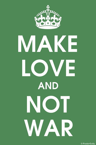 Wall Art, Make Love And Not War, - PosterGully