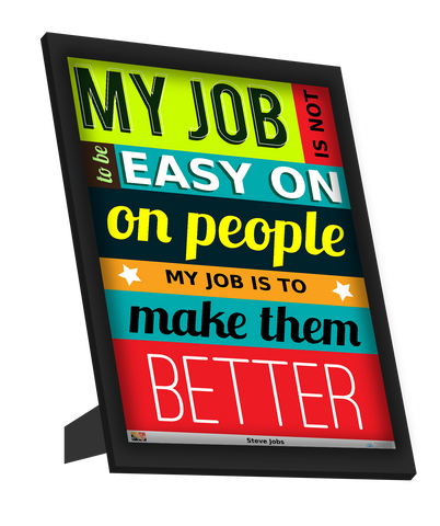 Framed Art, Make People Better | Steve Jobs Framed Art, - PosterGully