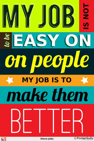 Wall Art, Make People Better | Steve Jobs, - PosterGully