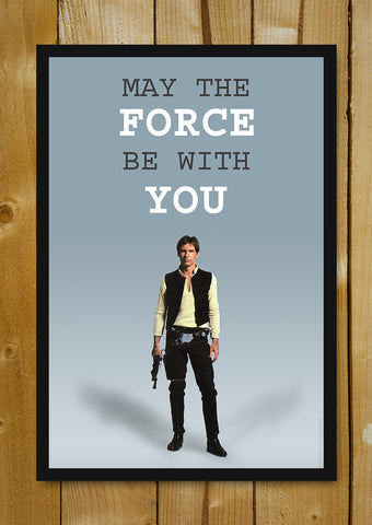 Glass Framed Posters, May The Force Be With You Glass Framed Poster, - PosterGully - 1