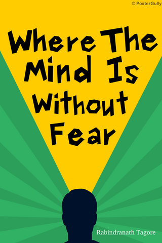 Wall Art, Mind Without Fear Tagore, - PosterGully