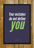 Glass Framed Posters, Mistakes Don't Define You Glass Framed Poster, - PosterGully - 1