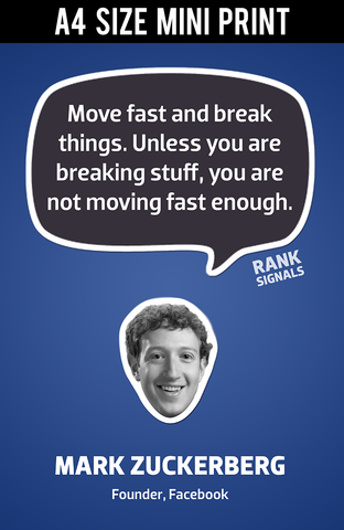 Mini Prints, Move Fast & Break Things | Mark Zuckerberg Quote | Mini Print, - PosterGully