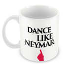 Mugs, Dance Like Neymar #footballfan Mug, - PosterGully - 1