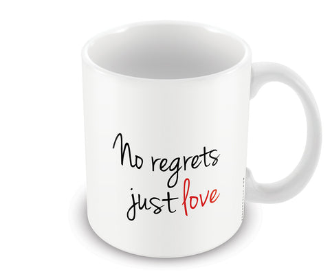 Mugs, No Regrets Just Love Mug, - PosterGully - 1