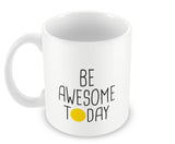 Mugs, Be Awesome Today Yellow Mug, - PosterGully - 2