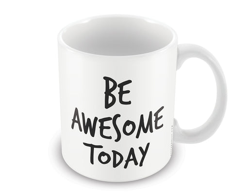 Mugs, Be Awesome Today Mug, - PosterGully - 1